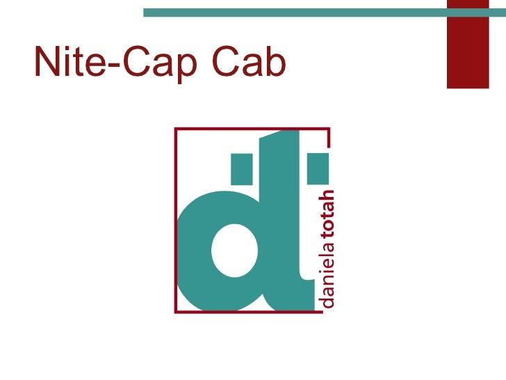 Nite-Cap Cab