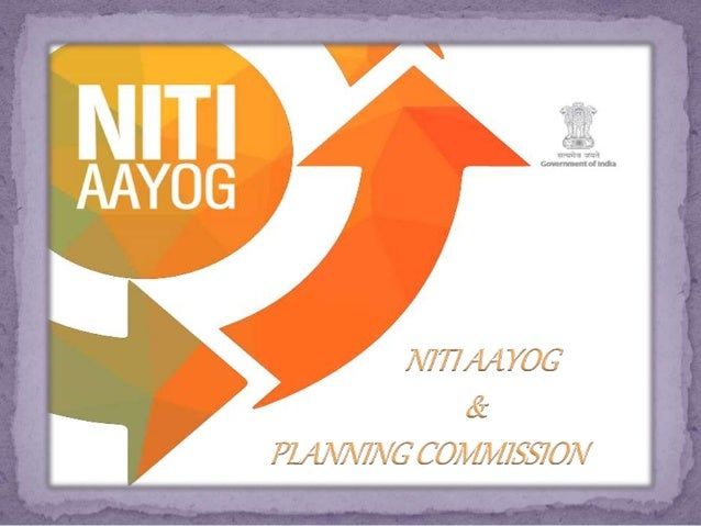 The Planning Commission was an institution formed in March 15 1950 by Government of India, which formulated India's Five-...