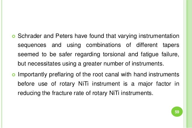  Schrader and Peters have found that varying instrumentation sequences and using combinations of different tapers seemed ...