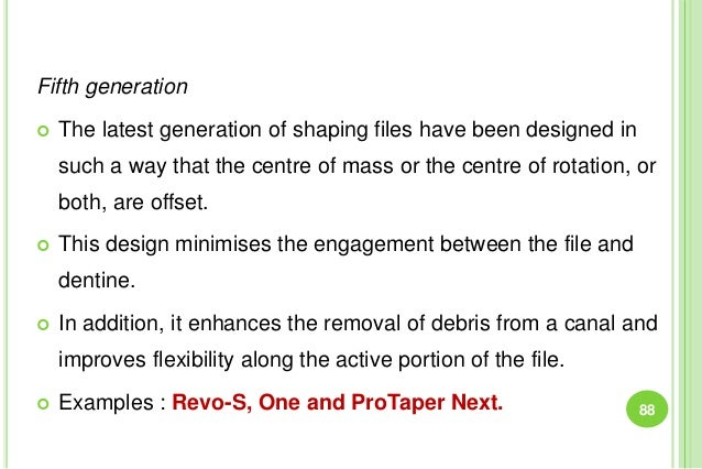 Fifth generation  The latest generation of shaping files have been designed in such a way that the centre of mass or the ...