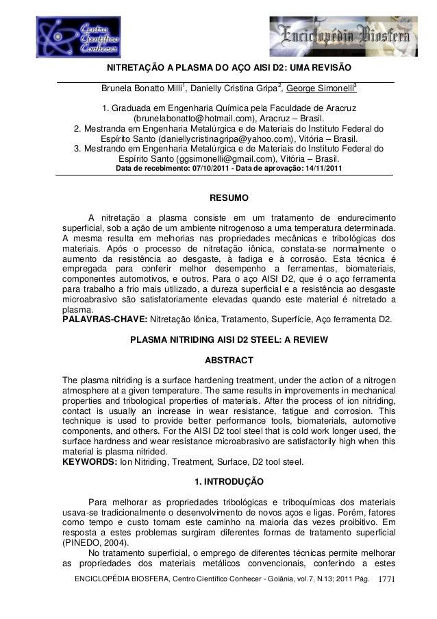 NITRETAÇÃO A PLASMA DO AÇO AISI D2: UMA REVISÃO          Brunela Bonatto Milli1, Danielly Cristina Gripa2, George Simonell...