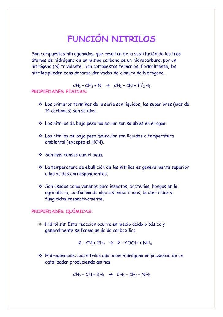 FUNCIÓN NITRILOS Son compuestos nitrogenados, que resultan de la sustitución de los tres átomos de hidrógeno de un mismo c...