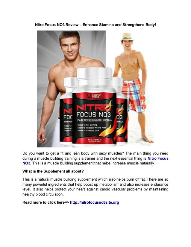 Nitro Focus NO3 Review – Enhance Stamina and Strengthens Body!Do you want to get a fit and lean body with sexy muscles? Th...