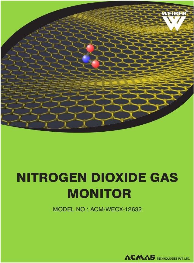 R  NITROGEN DIOXIDE GAS MONITOR MODEL NO.: ACM-WECX-12632  TECHNOLOGIES PVT. LTD.