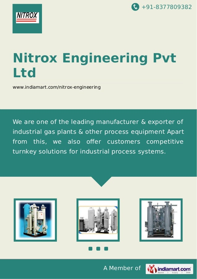 +91-8377809382  Nitrox Engineering Pvt Ltd www.indiamart.com/nitrox-engineering  We are one of the leading manufacturer & ...
