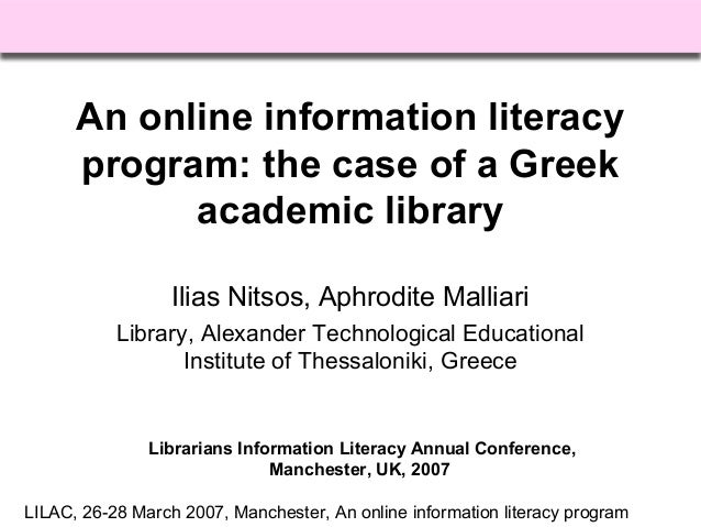 LILAC, 26-28 March 2007, Manchester, An online information literacy program An online information literacy program: the ca...