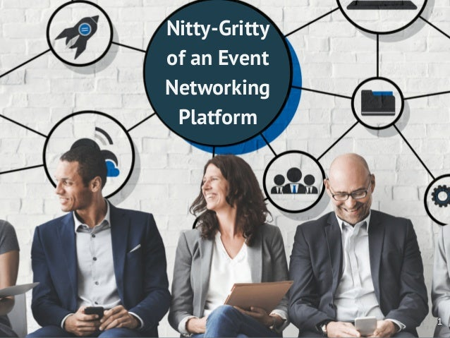 Nitty-Gritty of an Event Networking Platform 1