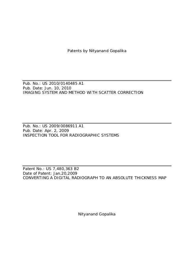 Patents by Nityanand GopalikaPub. No.: US 2010/0140485 A1Pub. Date: Jun. 10, 2010IMAGING SYSTEM AND METHOD WITH SCATTER CO...