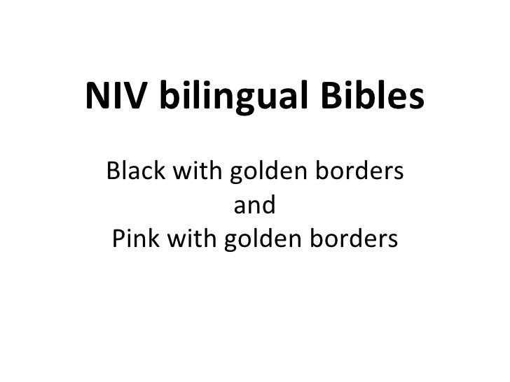 NIV bilingual Bibles Black with golden borders and Pink with golden borders