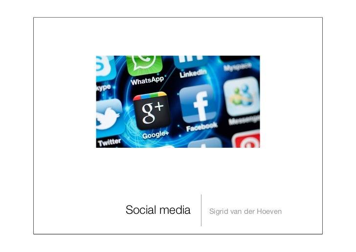 Social media   Sigrid van der Hoeven