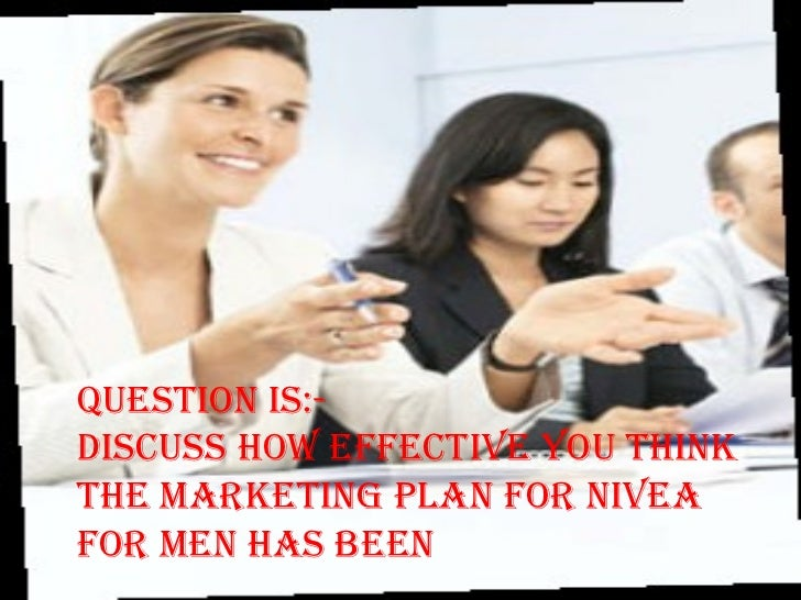 marketing plan to relaunch nivea for men Q1- describe two pieces of data that nivea used when preparing its marketing  plan to relaunch nivea for men two piece of data used the.