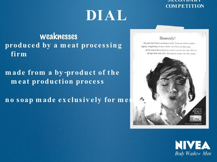 nivea weaknesses Mktg mangement chapter 10 (final)  nivea became the  a company needs to gather information about both the real and the perceived strengths and weaknesses of.