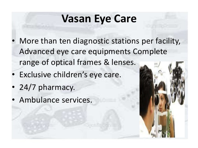 Nivedita :vasan eye care - SlideShare