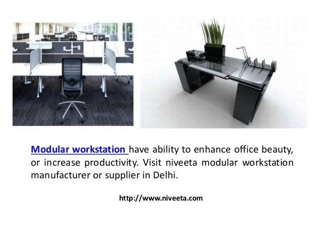 Modular Workstation Have Ability To Enhance Office Beauty Or Increase Productivity Visit Niveeta Manufacturer