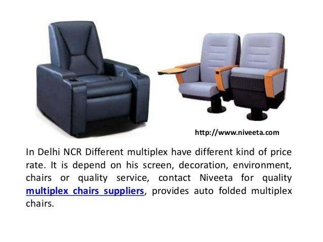 Multiplex Chairs Manufacturer Niveeta 2 In Delhi