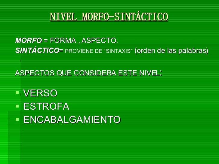 Nivel Morfosintactico, literatura, analisis literario Slide 2
