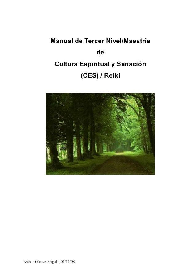 Manual de Tercer Nivel/Maestría                                      de                  Cultura Espiritual y Sanación    ...