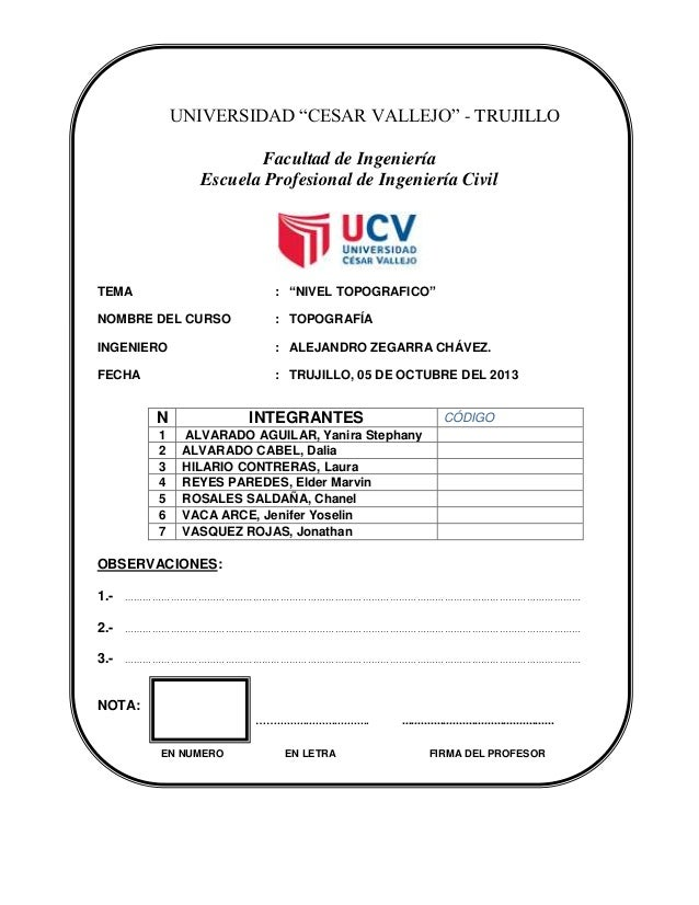 """UNIVERSIDAD """"CESAR VALLEJO"""" - TRUJILLO Facultad de Ingeniería Escuela Profesional de Ingeniería Civil TEMA : """"NIVEL TOPOGR..."""