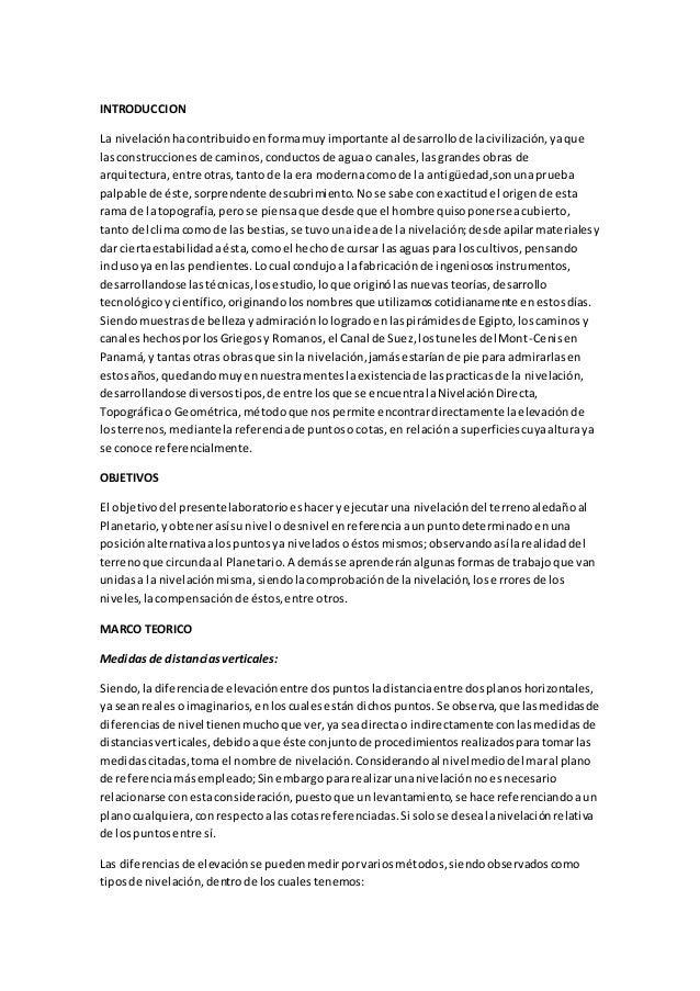 INTRODUCCION La nivelaciónhacontribuidoenformamuyimportante al desarrollode lacivilización,yaque lasconstruccionesde camin...