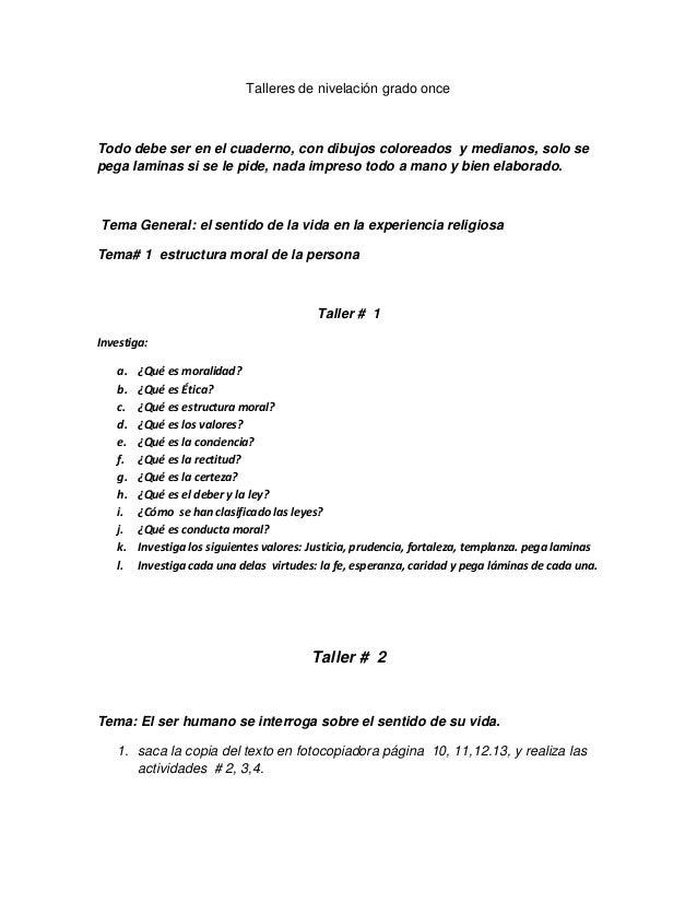 Talleres de nivelación grado onceTodo debe ser en el cuaderno, con dibujos coloreados y medianos, solo sepega laminas si s...