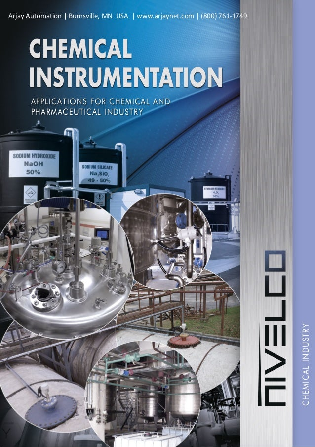 CHEMICALINDUSTRY APPLICATIONS FOR CHEMICAL AND PHARMACEUTICAL INDUSTRY CHEMICAL INSTRUMENTATION Arjay Automation | Burnsvi...
