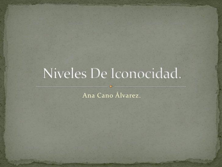 Ana Cano Álvarez.