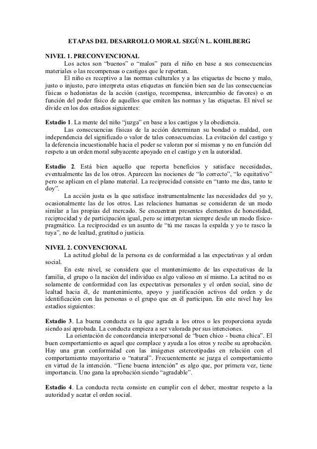 """ETAPAS DEL DESARROLLO MORAL SEGÚN L. KOHLBERGNIVEL 1. PRECONVENCIONAL        Los actos son """"buenos"""" o """"malos"""" para el niño..."""