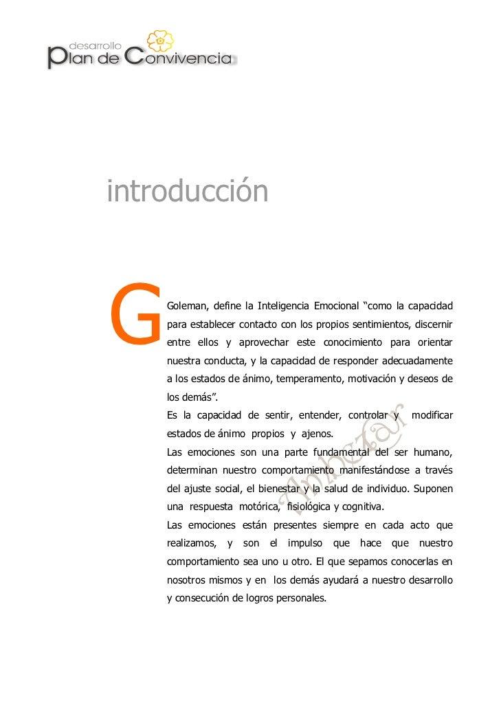 """introducciónG   Goleman, define la Inteligencia Emocional """"como la capacidad    para establecer contacto con los propios s..."""