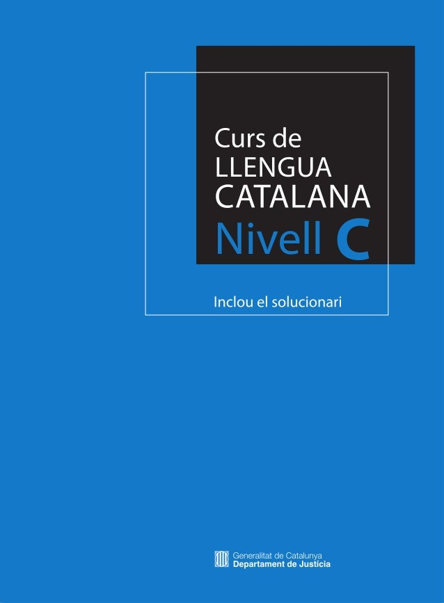 Curs dellenguaCatalanaNivell c