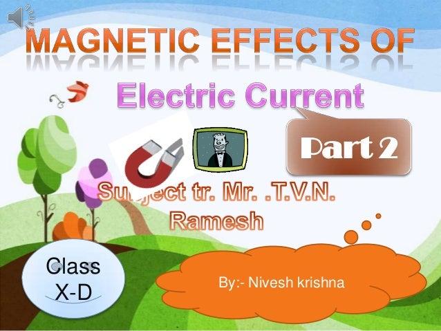 Part 2 By:- Nivesh krishna Class X-D