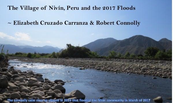 The Village of Nivín, Peru and the 2017 Floods ~ Elizabeth Cruzado Carranza & Robert Connolly