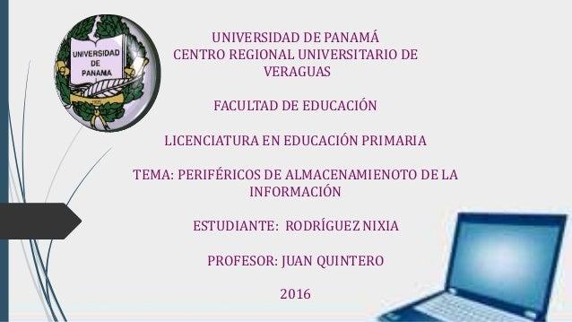 UNIVERSIDAD DE PANAMÁ CENTRO REGIONAL UNIVERSITARIO DE VERAGUAS FACULTAD DE EDUCACIÓN LICENCIATURA EN EDUCACIÓN PRIMARIA T...