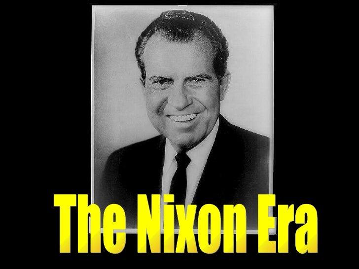 The Nixon Era