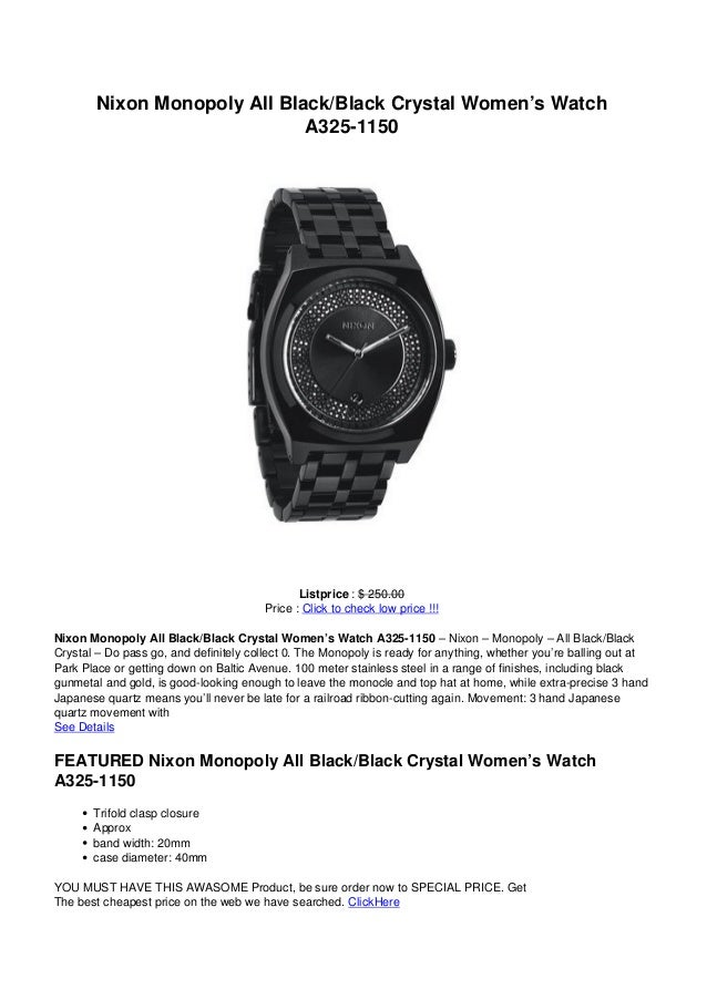 Nixon Monopoly All Black/Black Crystal Women's WatchA325-1150Listprice : $ 250.00Price : Click to check low price !!!Nixon...