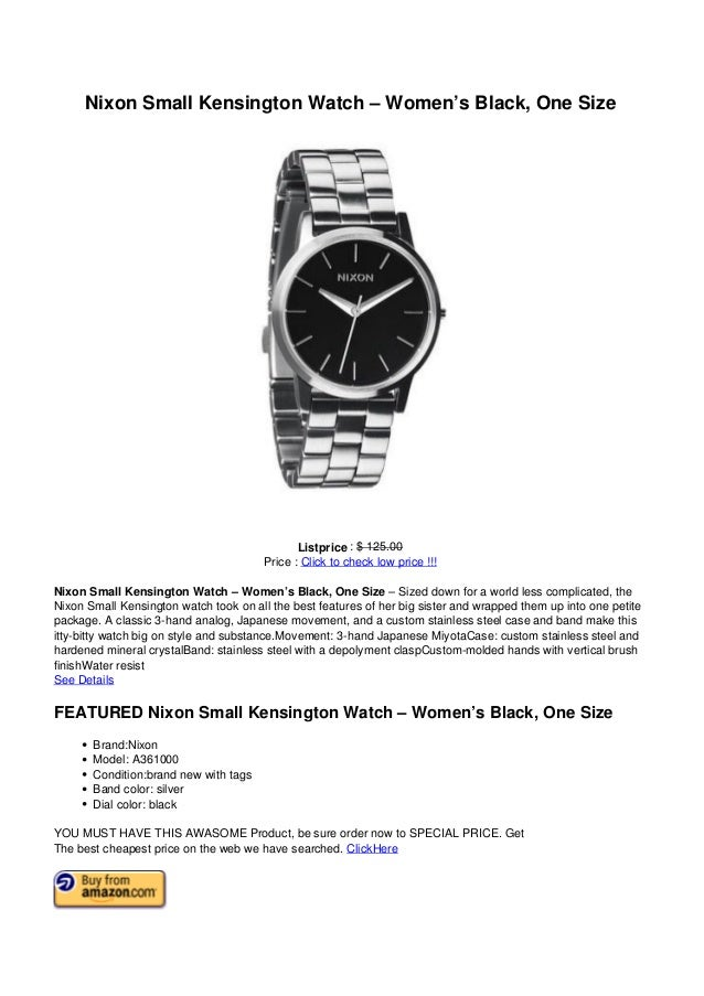 Nixon Small Kensington Watch – Women's Black, One SizeListprice : $ 125.00Price : Click to check low price !!!Nixon Small ...