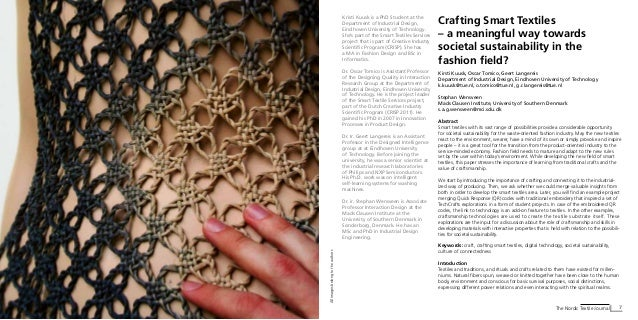 6 Textile Journal Crafting Smart Textiles – a meaningful way towards societal sustainability in the fashion field? Kirsti ...