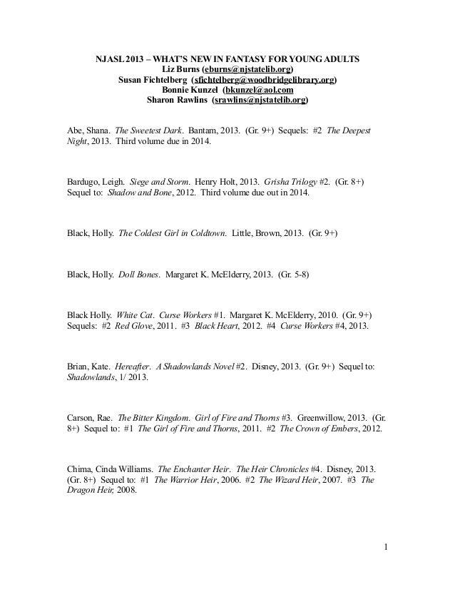 NJASL 2013 – WHAT'S NEW IN FANTASY FOR YOUNG ADULTS Liz Burns (eburns@njstatelib.org) Susan Fichtelberg (sfichtelberg@wood...