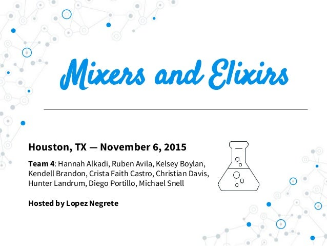 Houston museum of natural science mixers and elixirs
