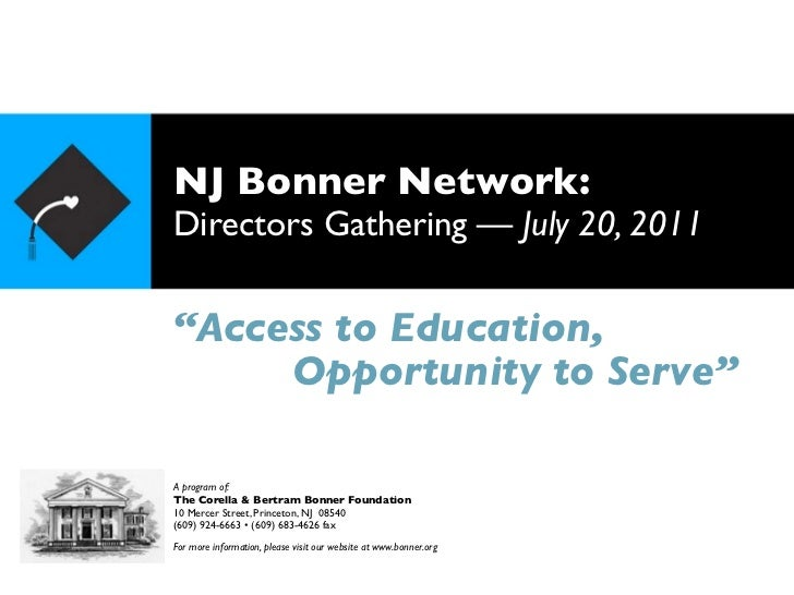 "NJ Bonner Network:Directors Gathering — July 20, 2011""Access to Education,     Opportunity to Serve""A program of:The Corel..."