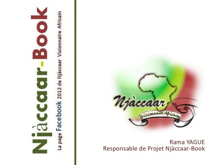 Rama YAGUEResponsable de Projet Njàccaar-Book
