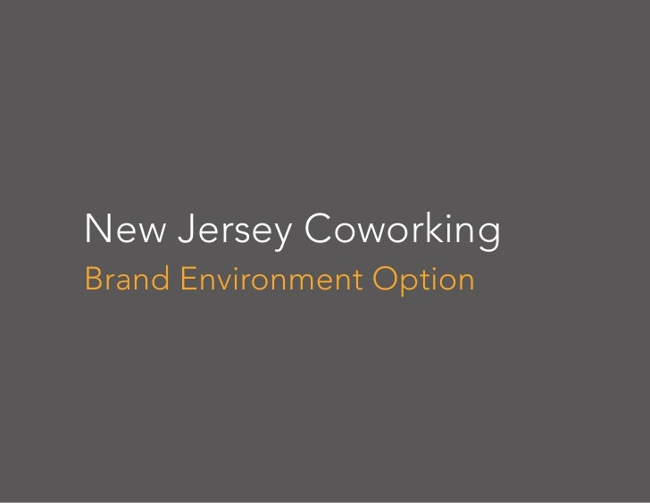 New Jersey Coworking Brand Environment Option