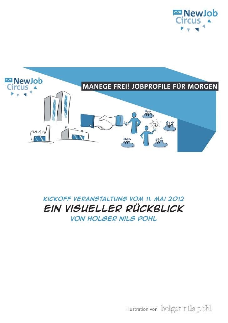 Kickoff Veranstaltung vom 11. Mai 2012Ein Visueller Rückblick       von Holger Nils Pohl                      Illustration...