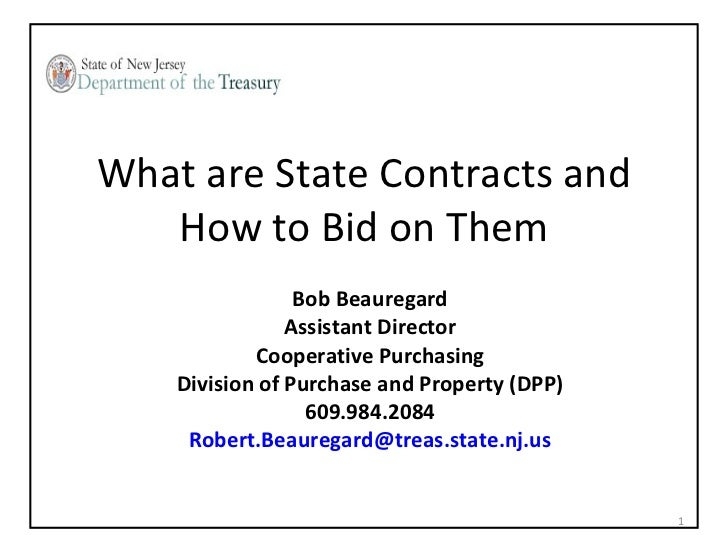 What are State Contracts and   How to Bid on Them                 Bob Beauregard                Assistant Director        ...
