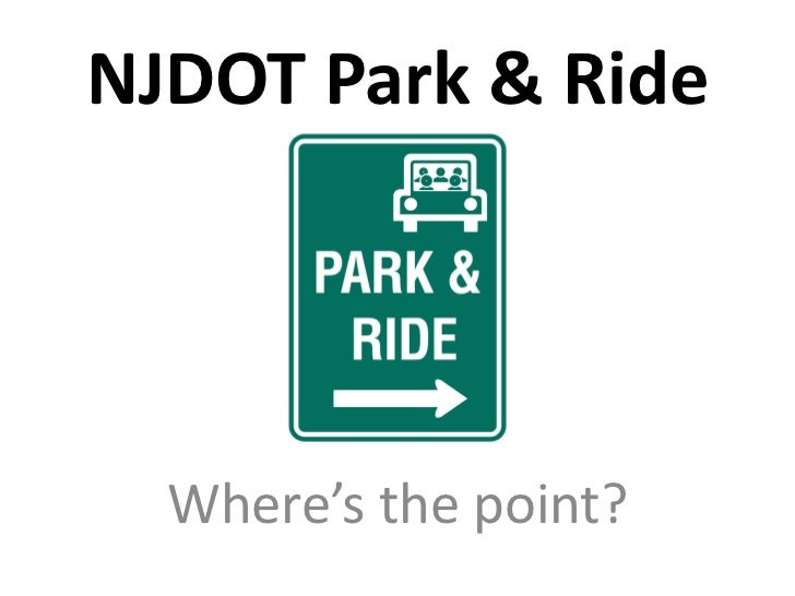 NJDOT Park & Ride<br />Where's the point?<br />
