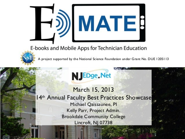 A project supported by the National Science Foundation under Grant No. DUE 1205113              March 15, 201314th Annual ...