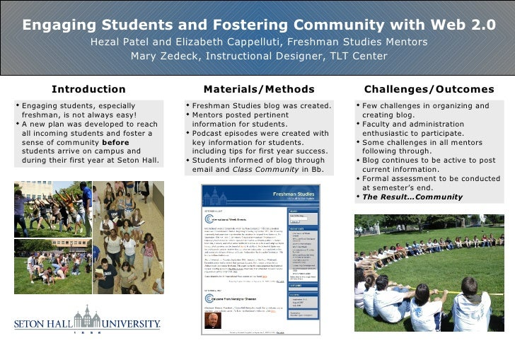 Engaging Students and Fostering Community with Web 2.0 Hezal Patel and Elizabeth Cappelluti, Freshman Studies Mentors Mary...
