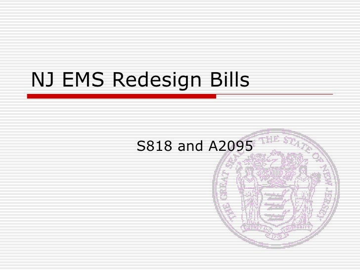 NJ EMS Redesign Bills S818 and A2095