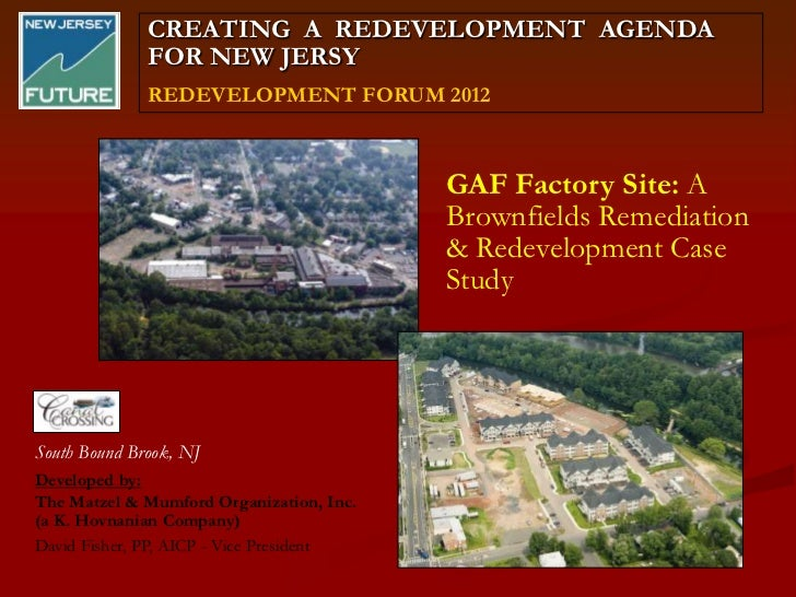 CREATING A REDEVELOPMENT AGENDA              FOR NEW JERSY              REDEVELOPMENT FORUM 2012                          ...