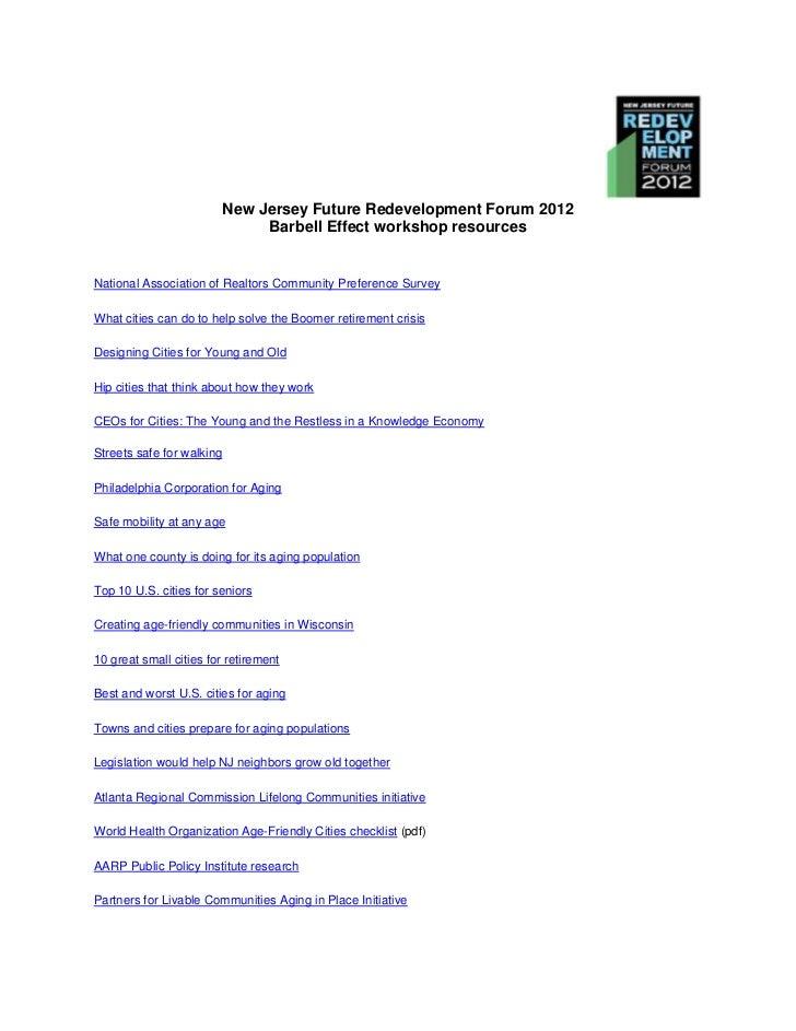 New Jersey Future Redevelopment Forum 2012                                Barbell Effect workshop resourcesNational Associ...