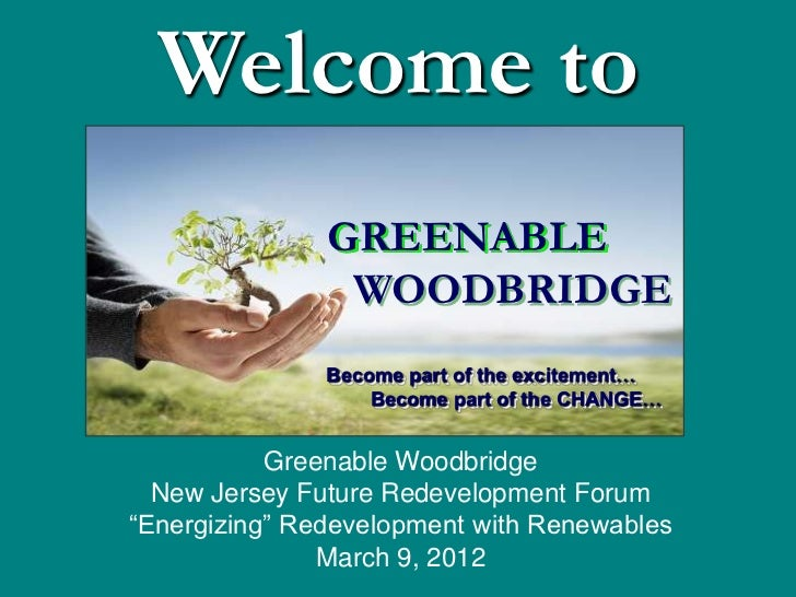 Welcome to               GREENABLE                WOODBRIDGE               Become part of the excitement…                 ...
